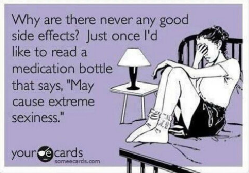Good Side Effects!?